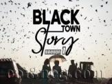 Black Town Story