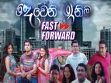 Deweni Inima Fast Forward